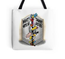 Don't open, TOONS inside. Tote Bag