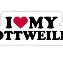 I love my Rottweiler Sticker