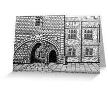 256 - ABBEY ARCH, NORTHGATE STREET, CHESTER DAVE EDWARDS - INK 2014 Greeting Card