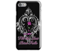 'Till the last petal falls iPhone Case/Skin