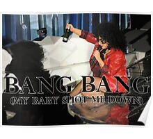 Bang Bang (My Baby Shot Me Down) Poster