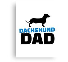 Dachshund Dad Canvas Print
