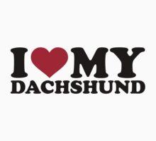 I love my Dachshund by Designzz