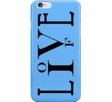 Love Live Life iPhone / Samsung Galaxy Case iPhone Case/Skin