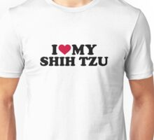 I love my Shih Tzu Unisex T-Shirt