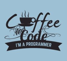 programmer : coffee and code. I am a programmer Baby Tee