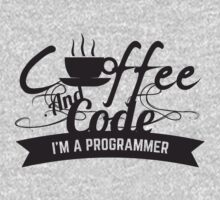 programmer : coffee and code. I am a programmer Kids Clothes