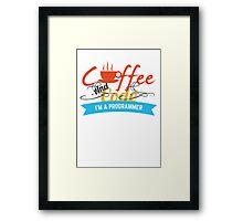 programer : coffee and code Framed Print