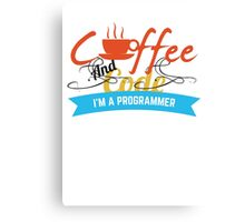 programer : coffee and code Canvas Print