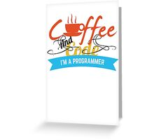 programer : coffee and code Greeting Card