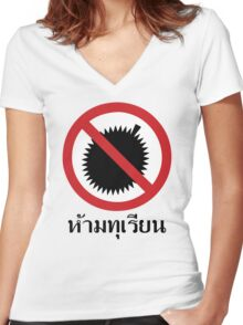 NO Durian Tropical Fruit Sign ~ Thai Language Script Women's Fitted V-Neck T-Shirt