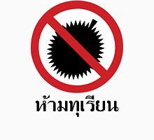 NO Durian Tropical Fruit Sign ~ Thai Language Script T-Shirt