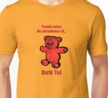 """Darth Ted: Awesomeness"" cartoon tee shirt Unisex T-Shirt"