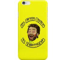 Its Always Brains In Philadelphia - Charlie Kelly iPhone Case/Skin