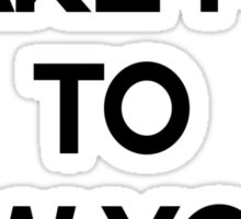 Take me to new york Sticker