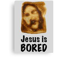 Jesus is...bored Canvas Print