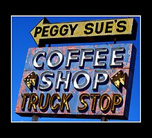 Peggy Sue's Coffee Shop by Ryan Houston