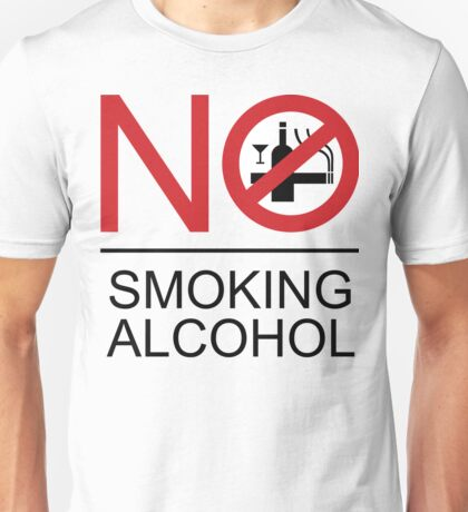 NO Smoking Alcohol Sign Unisex T-Shirt