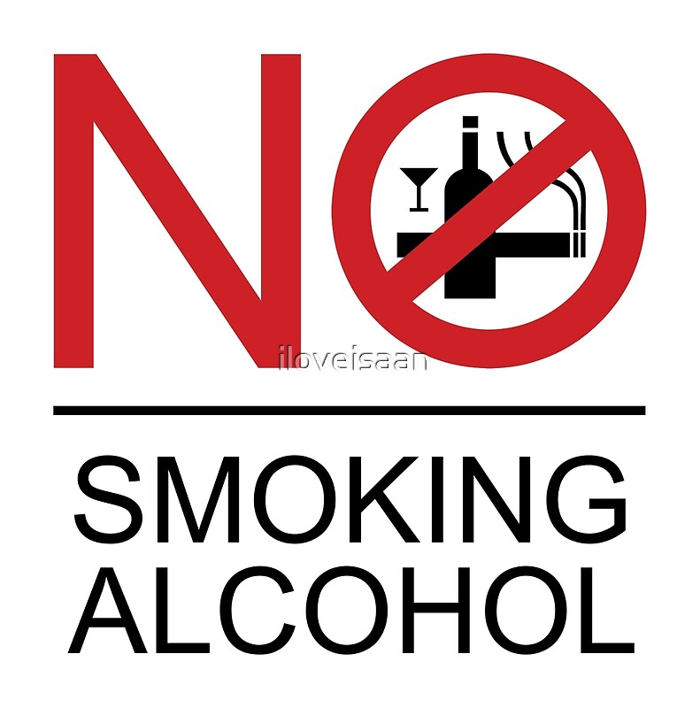 Quot No Smoking Alcohol Sign Quot Posters By Iloveisaan Redbubble