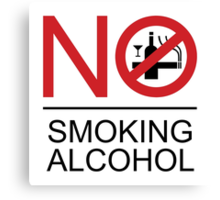 NO Smoking Alcohol Sign Canvas Print