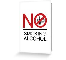 NO Smoking Alcohol Sign Greeting Card