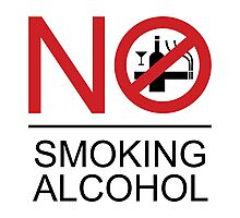 NO Smoking Alcohol Sign Photographic Print