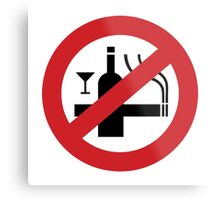 NO Smoking Alcohol Sign Metal Print