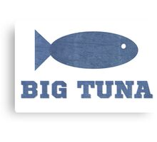 Big Tuna Canvas Print