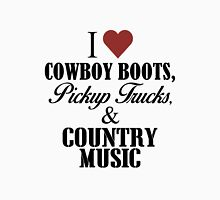 I love cowboy boots, pickup trucks and country music T-Shirt