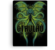 Obey the Cthulhu Canvas Print
