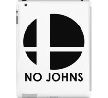 No Johns  iPad Case/Skin