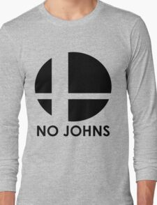No Johns  Long Sleeve T-Shirt