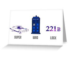 Superwholock design (impala, TARDIS, 221B) Greeting Card