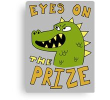 Eyes on the prize dinosaur Canvas Print
