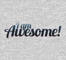 I am AWESOME by Boogiemonst