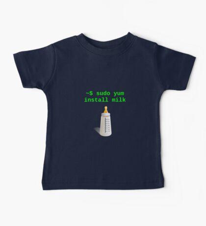 Linux Baby sudo yum install milk Baby Tee