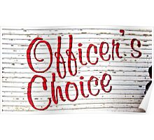 Officers choice Poster
