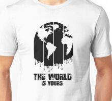 The World Is Yours Unisex T-Shirt