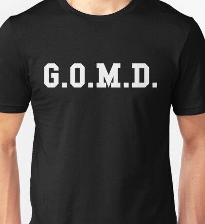 G.O.M.D. Unisex T-Shirt