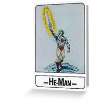 He-Man - He-Man - Trading Card Design Greeting Card