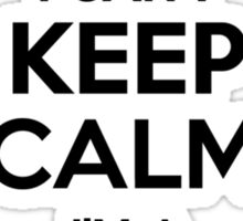I cant keep calm Im a CAIKE Sticker