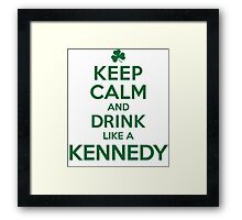 Celtic-Inspired 'Keep Calm and Drink Like a Kennedy' Irish Last Name T-Shirts, Hoodies and Gifts Framed Print