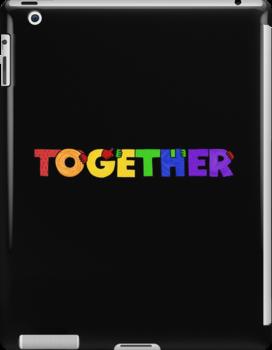 TOGETHER (rainbow colorway) by Nichole Lillian Ryan