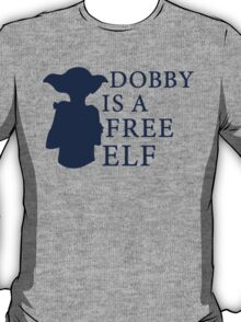 Dobby is a free elf - Type 2 T-Shirt