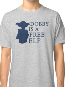 Dobby is a free elf - Type 2 Classic T-Shirt
