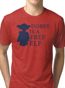 Dobby is a free elf - Type 2 Tri-blend T-Shirt