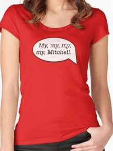 My, my, my, my, Mitchell. - MST3K Women's Fitted Scoop T-Shirt