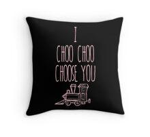I Choo Choo Choose You Valentines Gift Throw Pillow