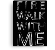 Fire Walk With Me (Twin Peaks) Canvas Print