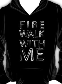 Fire Walk With Me (Twin Peaks) T-Shirt